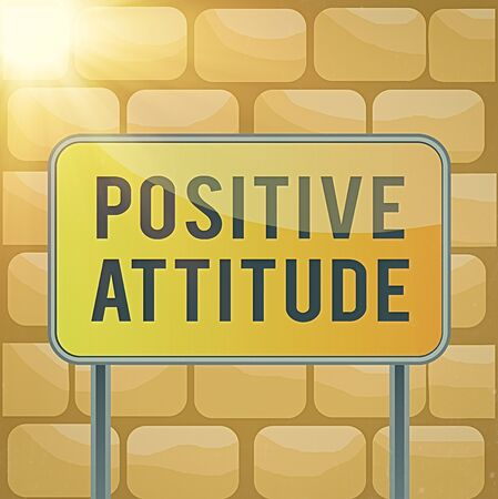 Handwriting text writing Positive Attitude. Conceptual photo Being optimistic in Life Looking for good things Board ground metallic pole empty panel plank colorful backgound attached