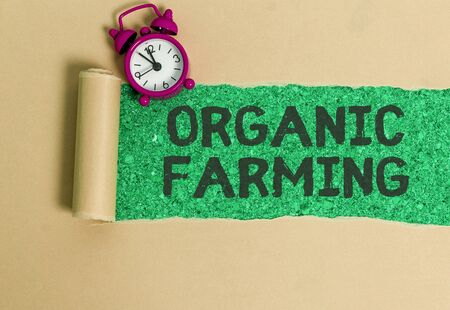 Word writing text Organic Farming. Business photo showcasing an integrated farming system that strives for sustainability