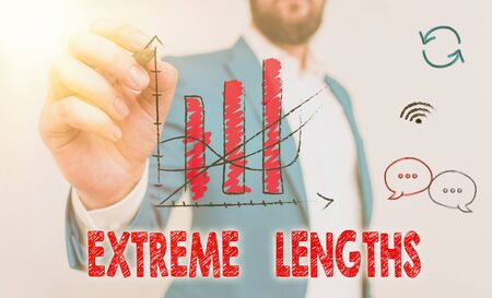 Word writing text Extreme Lengths. Business photo showcasing Make a great or extreme effort to do something better Stok Fotoğraf