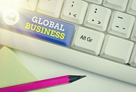 Handwriting text Global Business. Conceptual photo Trade and business system a company doing across the world Stock Photo