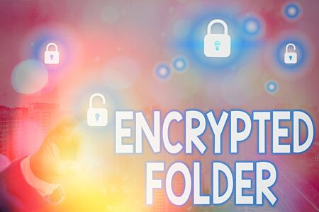 Text sign showing Encrypted Folder. Business photo text protect confidential data from attackers with access