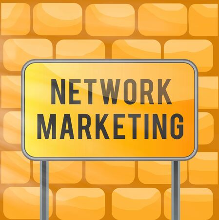 Handwriting text writing Network Marketing. Conceptual photo Pyramid Selling Multi level of trading goods and services Board ground metallic pole empty panel plank colorful backgound attached