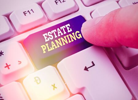 Text sign showing Estate Planning. Business photo showcasing The management and disposal of that an individual s is estate