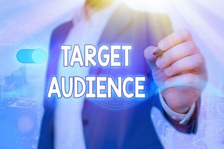 Word writing text Target Audience. Business photo showcasing category of showing you want to address your words to