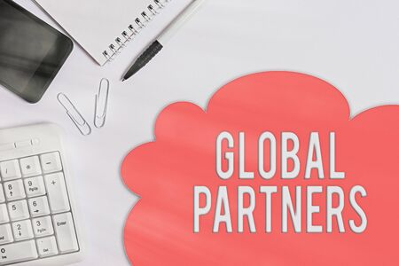 Text sign showing Global Partners. Business photo showcasing Two or more firms from different countries work as a team Business concept with blank white space for advertising and text message