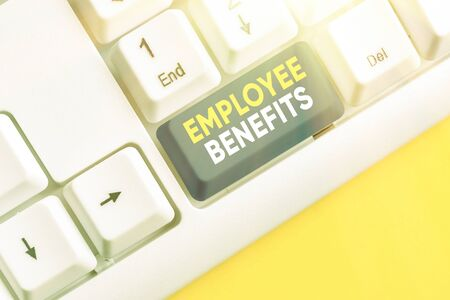 Text sign showing Employee Benefits. Business photo text Indirect and noncash compensation paid to an employee
