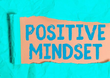 Writing note showing Positive Mindset. Business concept for mental and emotional attitude that focuses on bright side