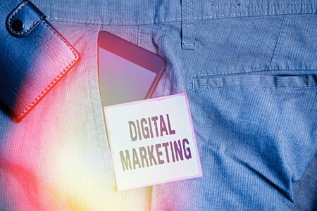 Word writing text Digital Marketing. Business photo showcasing Search Engine Optimazation Pay Per Click Ad Internet Smartphone device inside trousers front pocket with wallet and note paper