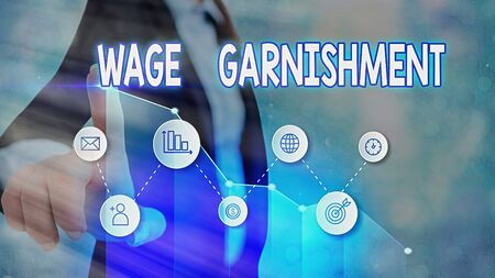 Handwriting text Wage Garnishment. Conceptual photo Deducting money from compensation ordered by the court