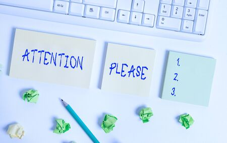 Writing note showing Attention Please. Business concept for Asking showing to focus their mental powers on you Flat lay above blank copy space sticky notes with business concept