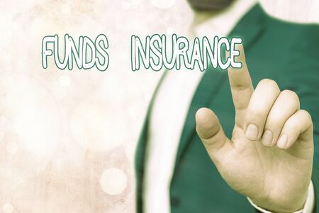 Text sign showing Funds Insurance. Business photo showcasing Form of collective investment offered an assurance policies