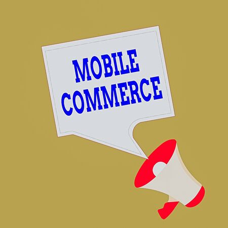 Conceptual hand writing showing Mobile Commerce. Concept meaning Using mobile phone to conduct commercial transactions online Megaphone and Blank Square Speech Bubble Public Announcement