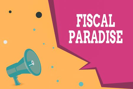 Conceptual hand writing showing Fiscal Paradise. Concept meaning The waste of public money is a great concern topic Megaphone Loudspeaker and Blank Geometric shape Half Speech Bubble Standard-Bild