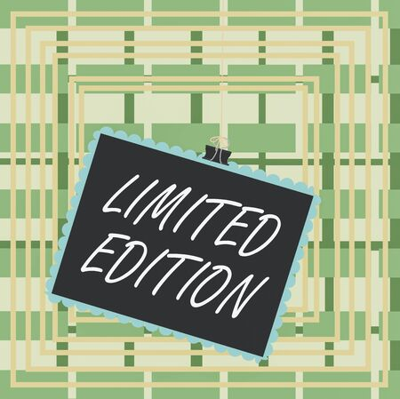 Text sign showing Limited Edition. Business photo text Work of something which is only produced in small numbers Stamp stuck binder clip paper clips square color frame rounded tip sticker