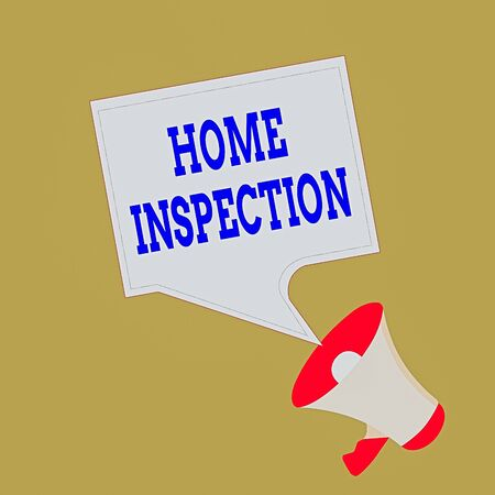 Conceptual hand writing showing Home Inspection. Concept meaning Examination of the condition of a home related property Megaphone and Blank Square Speech Bubble Public Announcement
