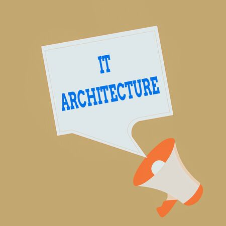 Conceptual hand writing showing It Architecture. Concept meaning Architecture is applied to the process of overall structure Megaphone and Blank Square Speech Bubble Public Announcement Stock Photo