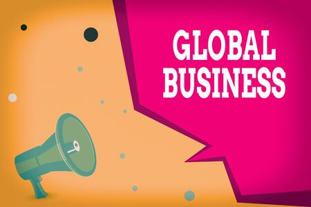 Conceptual hand writing showing Global Business. Concept meaning Trade and business system a company doing across the world Megaphone Loudspeaker and Blank Geometric shape Half Speech Bubble