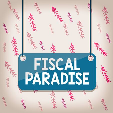 Handwriting text Fiscal Paradise. Conceptual photo The waste of public money is a great concern topic Board color background plank attached string panel rectangle empty surface