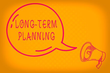 Conceptual hand writing showing Long Term Planning. Concept meaning Establish Expected Goals five or more years ahead Transparent Speech Bubble Shining icon and Outline Megaphone