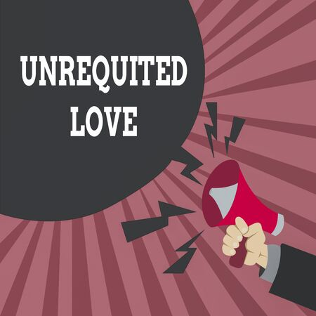 Conceptual hand writing showing Unrequited Love. Concept meaning not openly reciprocated or understood as such by beloved Male Hu analysis Hand Holding Megaphone Blank Speech Bubble