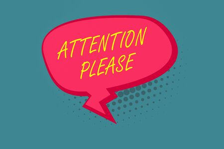 Writing note showing Attention Please. Business concept for Asking showing to focus their mental powers on you Blank Oblong Halftone Speech Bubble Zigzag Tail and Shade Stock Photo