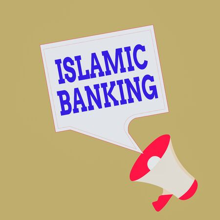 Conceptual hand writing showing Islamic Banking. Concept meaning Banking system based on the principles of Islamic law Megaphone and Blank Square Speech Bubble Public Announcement