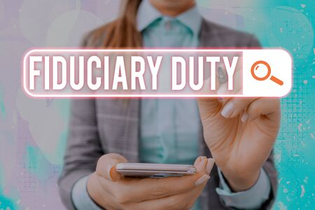 Text sign showing Fiduciary Duty. Business photo text A legal obligation to act in the best interest of other Фото со стока