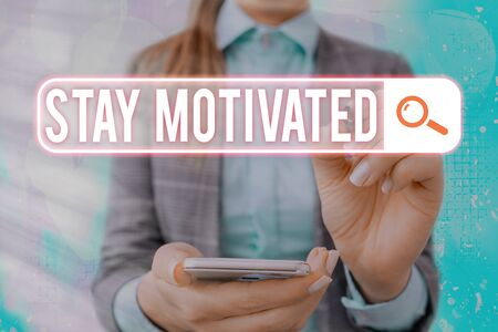 Text sign showing Stay Motivated. Business photo text Reward yourself every time you reach a goal with knowledge