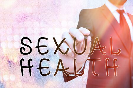 Text sign showing Sexual Health. Business photo showcasing Healthier body Satisfying Sexual life Positive relationships
