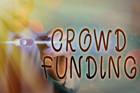 Writing note showing Crowd Funding. Business concept for Fundraising Kickstarter Startup Pledge Platform Donations