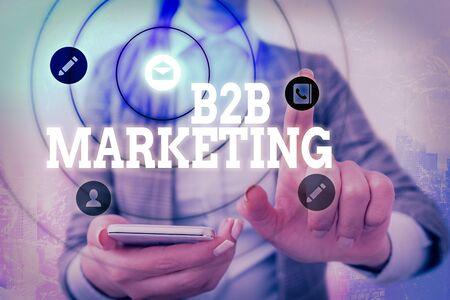 Word writing text B2B Marketing. Business photo showcasing Partnership Companies Supply Chain Merger Leads Resell