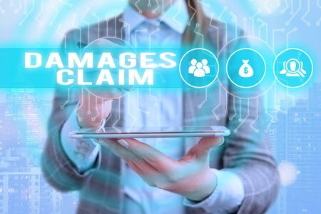 Text sign showing Damages Claim. Business photo text Demand Compensation Litigate Insurance File Suit Zdjęcie Seryjne