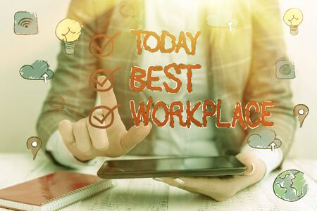 Word writing text Best Workplace. Business photo showcasing Ideal company to work with High compensation Stress free