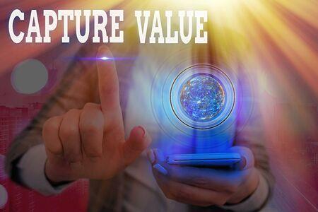 Word writing text Capture Value. Business photo showcasing Customer Relationship Satisfy Needs Brand Strength Retention