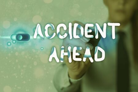 Writing note showing Accident Ahead. Business concept for Unfortunate event Be Prepared Detour Avoid tailgating
