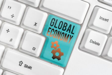 Word writing text Global Economy. Business photo showcasing System of industry and trade around the world Capitalism