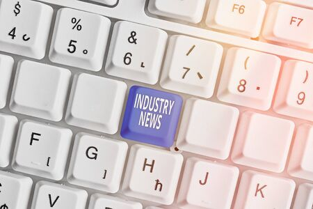 Writing note showing Industry News. Business concept for Technical Market Report Manufacturing Trade Builder