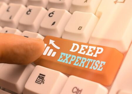 Word writing text Deep Expertise. Business photo showcasing Great skill or broad knowledge in a particular field or hobby