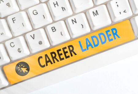 Handwriting text writing Career Ladder. Conceptual photo Job Promotion Professional Progress Upward Mobility Achiever