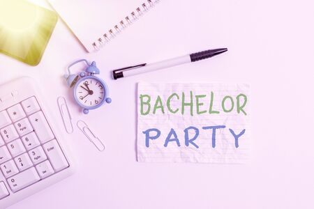 Handwriting text writing Bachelor Party. Conceptual photo Party given for a man who is about to get married Stag night Flat lay above computer mobile phone clock pencil and copy space note paper