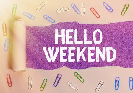 Text sign showing Hello Weekend. Business photo text Getaway Adventure Friday Positivity Relaxation Invitation Stockfoto