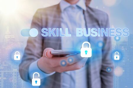 Text sign showing Skill Business. Business photo showcasing Ability to handle business venture Intellectual expertise