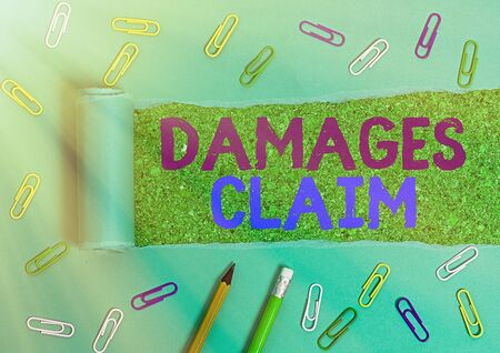 Handwriting text Damages Claim. Conceptual photo Demand Compensation Litigate Insurance File Suit