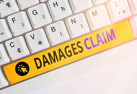 Handwriting text writing Damages Claim. Conceptual photo Demand Compensation Litigate Insurance File Suit