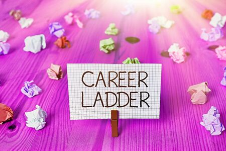 Text sign showing Career Ladder. Business photo showcasing Job Promotion Professional Progress Upward Mobility Achiever