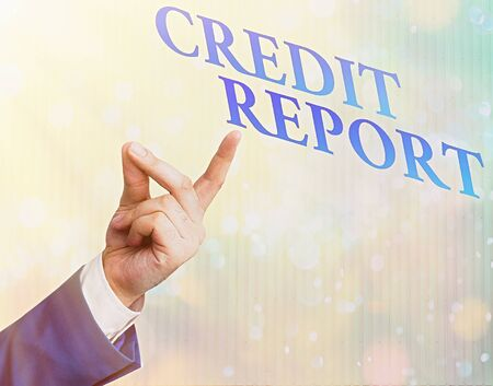 Writing note showing Credit Report. Business concept for Borrowing Rap Sheet Bill and Dues Payment Score Debt History