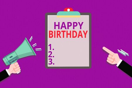 Conceptual hand writing showing Happy Birthday. Concept meaning The birth anniversary of an individual is celebrated with presents Hu analysis Hands Holding Megaphone Pointing Blank Clipboard
