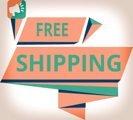 Conceptual hand writing showing Free Shipping. Concept meaning Freight Cargo Consignment Lading Payload Dispatch Cartage Quadrangular Abstract Shape Horizontal Graphic Megaphone