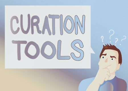 Text sign showing Curation Tools. Business photo text Software used in gathering information relevant to a topic Man Expressing Confused Hand on Mouth Question Mark icon Blank Text Bubble