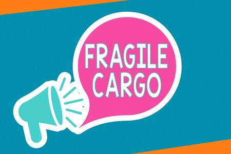 Handwriting text writing Fragile Cargo.